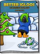 Better Igloos December 2007