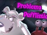 ¡Problema Pufflístico!