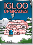 Igloo Upgrades November 2006