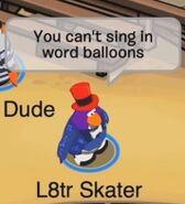 L8tr Skater: No puedes cantar con globos