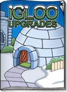 Igloo Upgrades October 2011