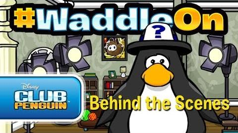 WaddleOn Episode 24: Behind The Scenes