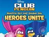 Shadow Guy and Gamma Gal: Heroes Unite!