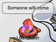 L8tr Skater: Alguien vendrá