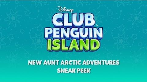 New Aunt Arctic Adventures Coming Soon Disney Club Penguin Island