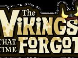 The Vikings That Time Forgot