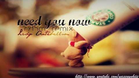 Need you now (rythm remix) - lady antebellum (lyrics + download link)