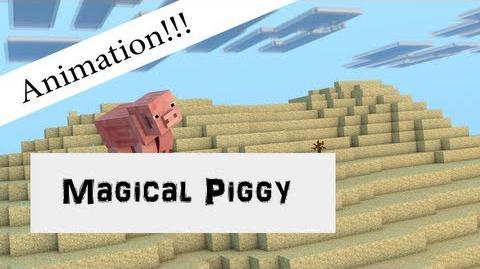 Magical Piggy - Minecraft Animation