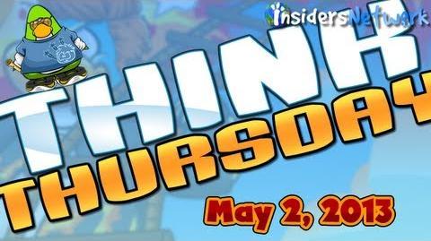 Club Penguin Think Thursday - May 2, 2013