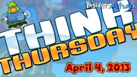 Club Penguin Think Thursday - April 4, 2013
