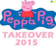 Peppa Pig Takeover