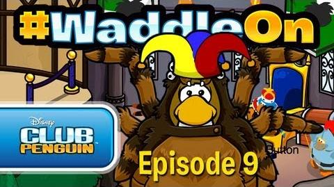 WaddleOn - Episode 9