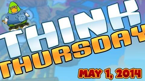 Club Penguin Think Thursday - May 1, 2014