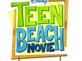Teen Beach Movie: ¡Todos a la Playa!