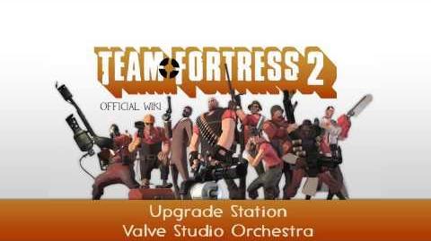 Team Fortress 2 Soundtrack Upgrade Station