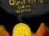Quest for the Golden Waffle