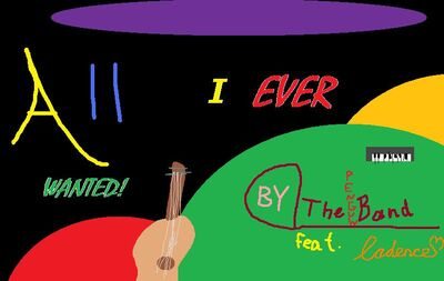 All I Ever Wanted Cover