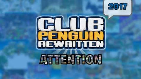 Club Penguin Rewritten - Attention (2017)