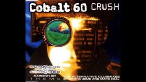 Cobalt 60 - Crush (Command & Conquer Mix)
