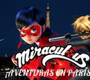 Miraculous Ladybug: ¡Aventuras en París!