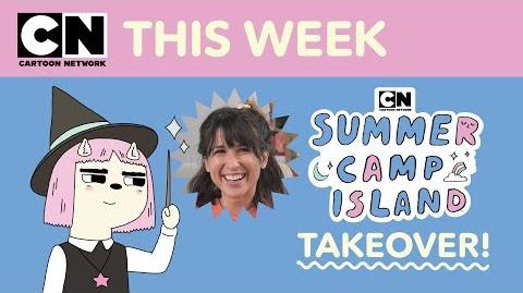 Summer Camp Island Takeover Julia Pott Cartoon Network This Week