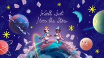 WellJustMoveTheStars Titlecard