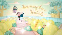 HoneydewHatch Titlecard