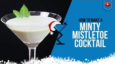 Christmas Cocktails - Minty Mistletoe - How to make a Minty Mistletoe Cocktail Recipe (Popular)