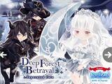 Deep Forest Betrayal