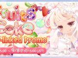 Fruits Cake Event-linked Promotion