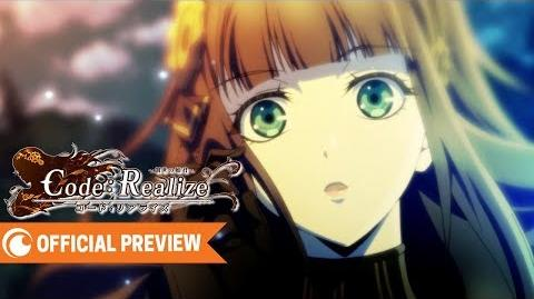 Code Realize ~Guardian of Rebirth~ - OFFICIAL TRAILER Crunchyroll