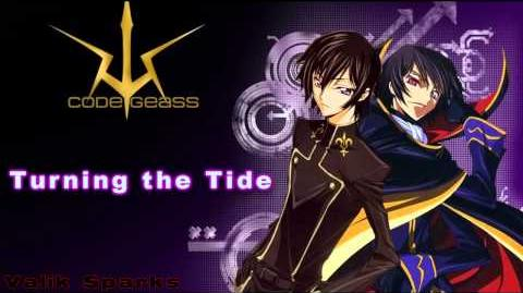 Turning the Tide (Code Geass Unreleased Music)