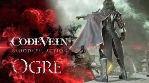 CODE VEIN - Blood Veil Trailer 1 - Ogre X1, PS4, PC
