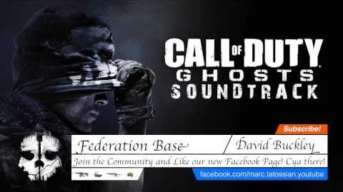 Call of Duty Ghosts Soundtrack Federation Base