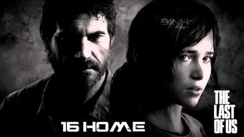 16 - Home The Last of Us Soundtrack