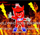 Dollynho Goes Berserk
