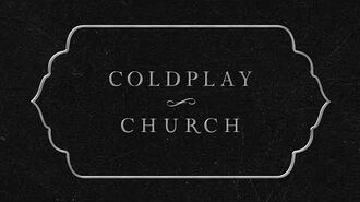 Coldplay - Church (Lyric Video)