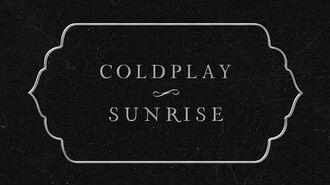 Coldplay - Sunrise (Lyric Video)