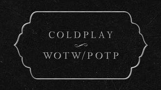 Coldplay - WOTW POTP (Lyric Video)