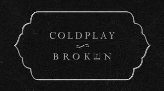 Coldplay - BrokEn (Lyric Video)