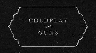 Coldplay - Guns (Lyric Video)