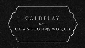 Coldplay - Champion Of The World (Lyric Video)