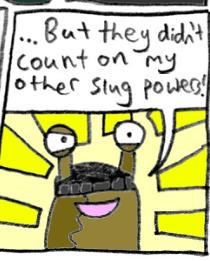 Slug Powers