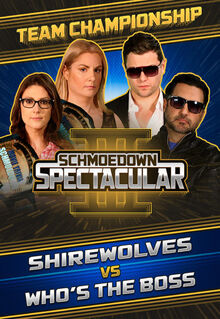 Schmoedown-Spectacular-III-Team-Championship-ShireWolves-Whos-the-Boss-1-707x1024