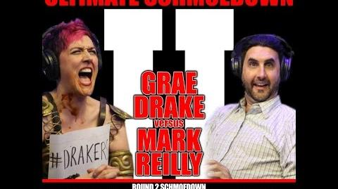 Grae Drake vs Mark Reilly (ROUND 2 ULTIMATE SCHMOEDOWN)
