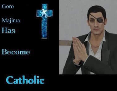 Goro majima has become catholic