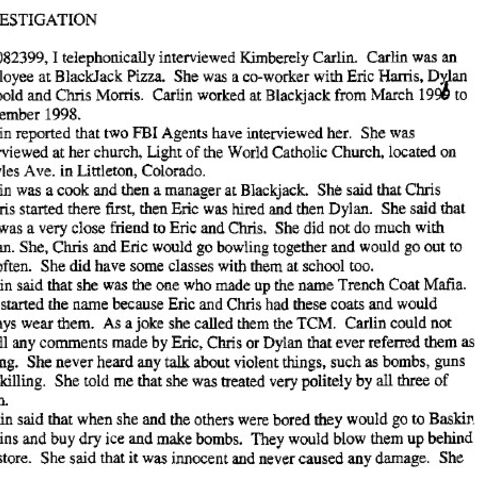 Kimberley Carlin statement in Columbine Report. Kimmy worked at Blackjack Pizza with Eric and Dylan.