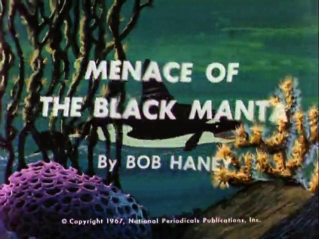Filmation 1967: The Adventures Of Aquaman s1 ep01 Menace of the Black Manta