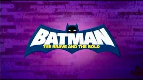 Batman The Brave and the Bold Theme Intro