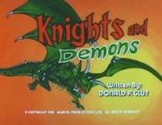 Ep 11 Knights & Demons